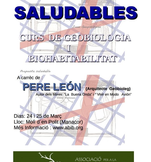 ESPAIS SALUDABLES – CURS DE GEOBIOLOGIA I BIOHABITABILITAT